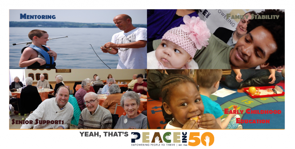 Mentoring, family stability, senior supports, and early childhood education. Yeah, That's PEACE Inc.